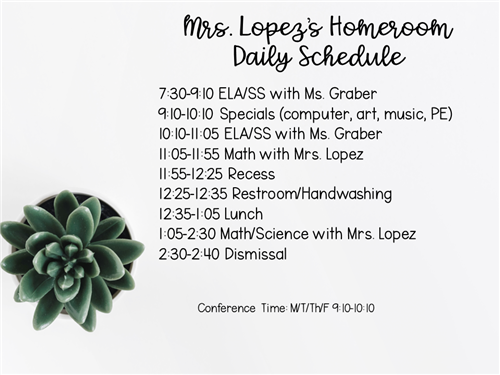 Mrs. Lopez's Homeroom Daily Schedule