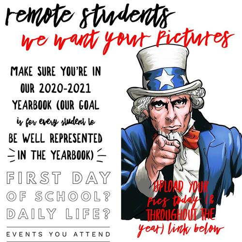 Remote Students - We need your pictures for the 2020-2021 Yearbook!