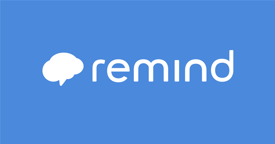 Receive updates and reminders through the Remind app.