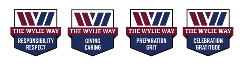 Wylie Way Core Values: Respect & Responsibility, Caring & Giving, Grit & Preparation and Gratitude & Celebration