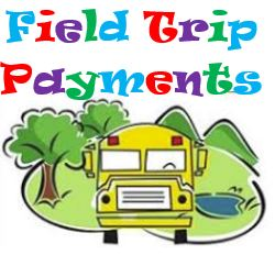 Field Trip Payments